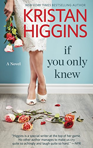 If You Only Knew: A Women's Fiction Novel (Hqn) by Kristan Higgins cover