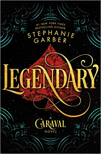 Image result for legendary by stephanie garber