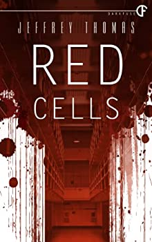 Red Cells by Jeffrey Thomas science fiction book reviews