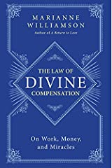 The Law of Divine Compensation: On Work, Money, and Miracles Paperback