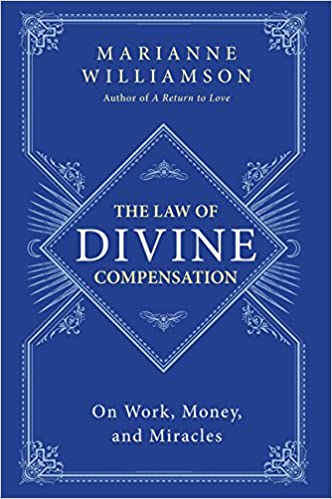 image for The Law of Divine Compensation: On Work, Money, and Miracles