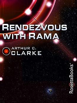 Rendezvous with Rama (Arthur C. Clarke Collection Book 17) by [Clarke, Arthur]