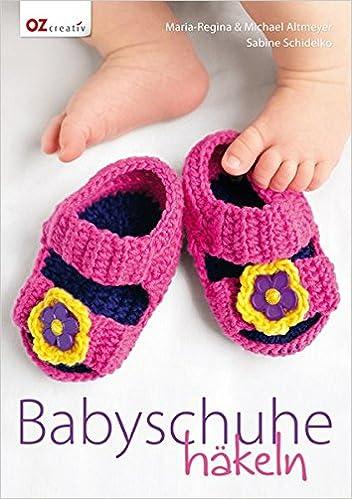 Babyschuhe Häkeln Amazonde Maria Regina Altmeyer Michael