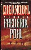 Chernobyl, Frederik Pohl, 0553271938