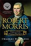 Robert Morris, Charles Rappleye, 1416570926