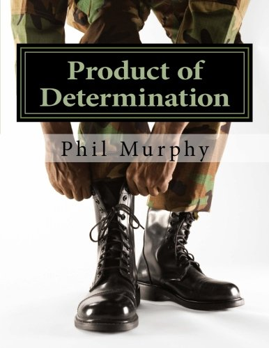 Product of Determination: The College Years (Volume 1)