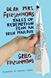Book cover image for Dear Mrs. Fitzsimmons: Tales of Redemption from an Irish Mailbox