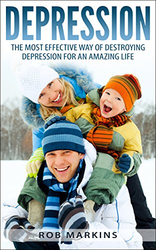Depression Cure-The Best Way Of Beating Depression For An Amazing life: How to Overcome Depression (The Depression Cure, Cope with Depression, Symptoms, ... with Depression,Bipolar, Natural, Fight)