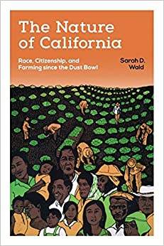 _TXT_ The Nature Of California: Race, Citizenship, And Farming Since The Dust Bowl. liraya parte supplier Rumbo Pacific students