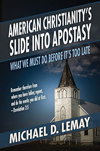 Pdf Christian Books American Christianity's Slide into Apostasy: What We Must Do Before It's Too Late