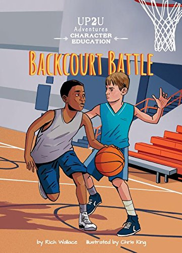 Backcourt Battle (Up2u Character Education Adventure)
