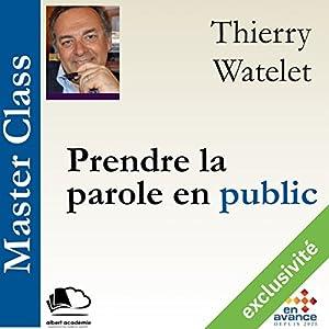 Prendre la parole en public (Master Class) Hörbuch