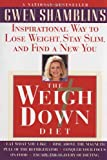 Weigh down Diet, Gwen Shamblin, 038549324X