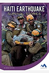 Haiti Earthquake Survival Stories (Natural Disaster True Survival Stories) Library Binding