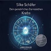 Krebs (Dein persönliches Sternzeichen) | Silke Schäfer