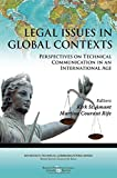 Legal Issues in Global Contexts : Perspectives on Technical Communication in an International Age: Perspectives on Technical Communication in an International Age, Kirk St. Amant, 0895038358