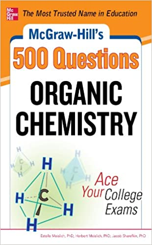Amazon mcgraw hills 500 organic chemistry questions ace your amazon mcgraw hills 500 organic chemistry questions ace your college exams 3 reading tests 3 writing tests 3 mathematics tests mcgraw hills fandeluxe Choice Image