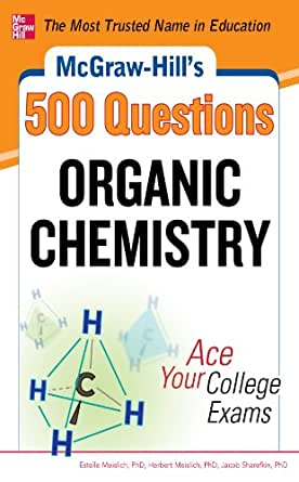 Amazon mcgraw hills 500 organic chemistry questions ace your mcgraw hills 500 organic chemistry questions ace your college exams 3 reading tests 3 writing tests 3 mathematics tests mcgraw hills 500 questions fandeluxe Choice Image