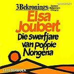 Die swerfjare van Poppie Nongena [The Long Journey of Poppie Nongena] | Elsa Joubert
