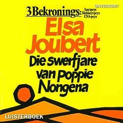 Die swerfjare van Poppie Nongena [The Long Journey of Poppie Nongena]