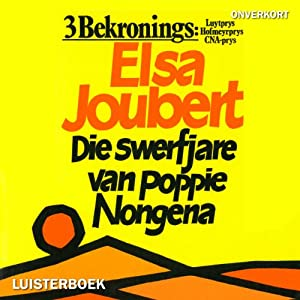 Die swerfjare van Poppie Nongena [The Long Journey of Poppie Nongena] Audiobook
