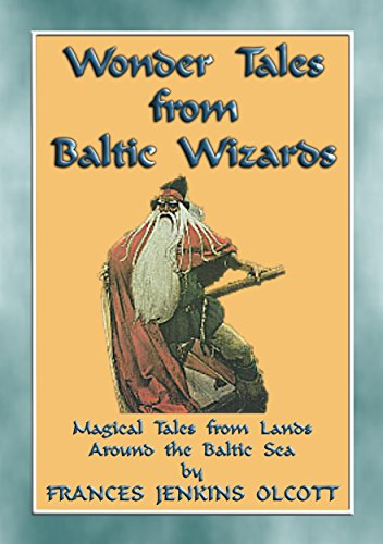WONDER TALES from BALTIC WIZARDS - 41 tales from the North