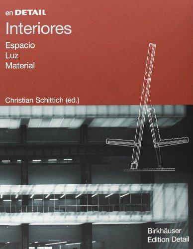 Descargar Libro Interiores: Espacio, Luz, Material Christian Schittich