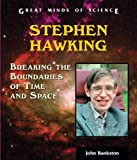 Stephen Hawking, John Bankston, 0766022811