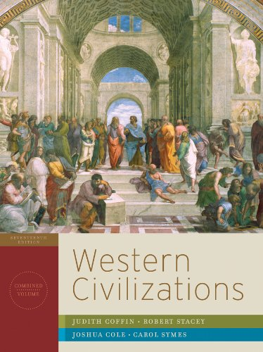 Western Civilizations: Their History & Their Culture (Seventeenth Edition)  (Vol. Combined Volume) (World Civilizations Their History And Their Culture)