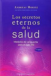 Los Secretos Eternos De La Salud (Spanish Edition)