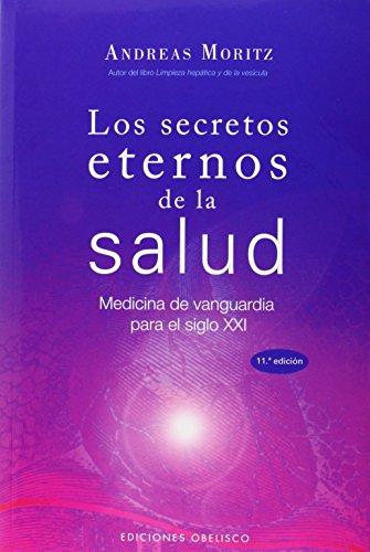 Los Secretos Eternos De La Salud (Spanish Edition) [Andreas Moritz] (Tapa Blanda)