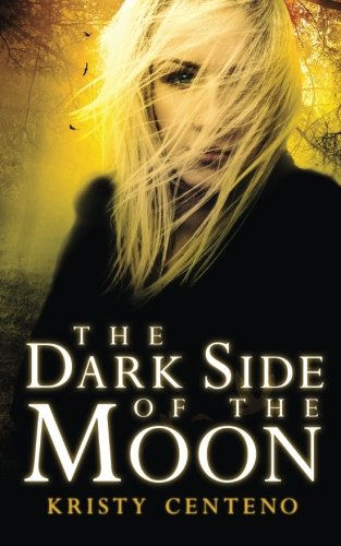 Dark Side of the Moon: A Secrets of the Moon Novel (Volume 4) pdf epub