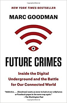 Amazon.com: Future Crimes: Inside the Digital Underground