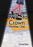 Seven Star Crown, Michael Rüger, 147092773X