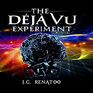 The Deja Vu Experiment Audiobook