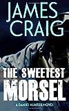 The Sweetest Morsel: Volume 2 (Daniel Hunter)