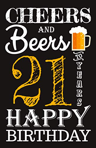 Cheers & Beers to 21 Years Birthday Poster 11x17-21st Party Supplies Decorations Banner for Women Men Him Her Husband Wife Mom Dad Born in 1998 (21 Years) (Best 21st Party Ideas)