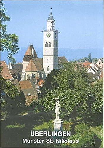 Uberlingen Am Bodensee: Stadtpfarrkirche St. Nikolaus (Kleine Kunstfuhrer)