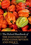 img - for The Oxford Handbook of the Economics of Food Consumption and Policy (Oxford Handbooks) book / textbook / text book
