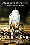 img - for Being a Dog: Following the Dog Into a World of Smell book / textbook / text book