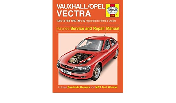 Vauxhallopel vectra petrol diesel 95 feb 99 n to s haynes vauxhallopel vectra petrol diesel 95 feb 99 n to s haynes service and repair manuals haynes publishing 0038345033964 amazon books fandeluxe Image collections