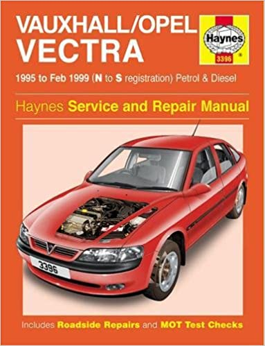 Vauxhall/Opel Vectra Petrol & Diesel (95 - Feb 99) N To S (Haynes Service and Repair Manuals) 2nd Edition