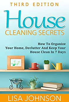 house cleaning secrets discover how to organize your home declutter and keep your house - How To Organize Your Home