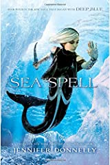 Waterfire Saga, Book Four Sea Spell Paperback