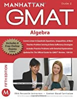 Algebra GMAT Strategy Guide, 5th Edition: Algebra, Guide 2