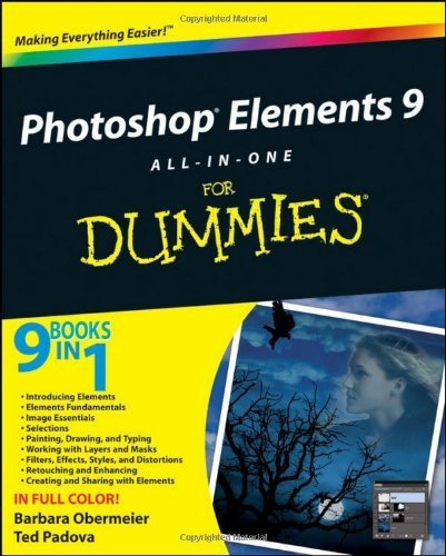 Photoshop Elements 9 All-in-One For Dummies by Obermeier, Barbara, Padova, Ted (2010) Paperback