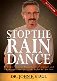 Stop the Rain Dance, John F. Stagl, 1614489718
