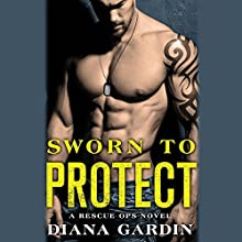Sworn to Protect Audiobook by Diana Gardin Narrated by Emma Wilder, Cooper North