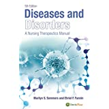 Diseases and Disorders A Nursing Therapeutics Manual (Diseases & Disorders)