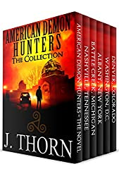 The American Demon Hunters Collection: A Suspenseful Dark Fantasy Novel PLUS Five Thrilling Novellas